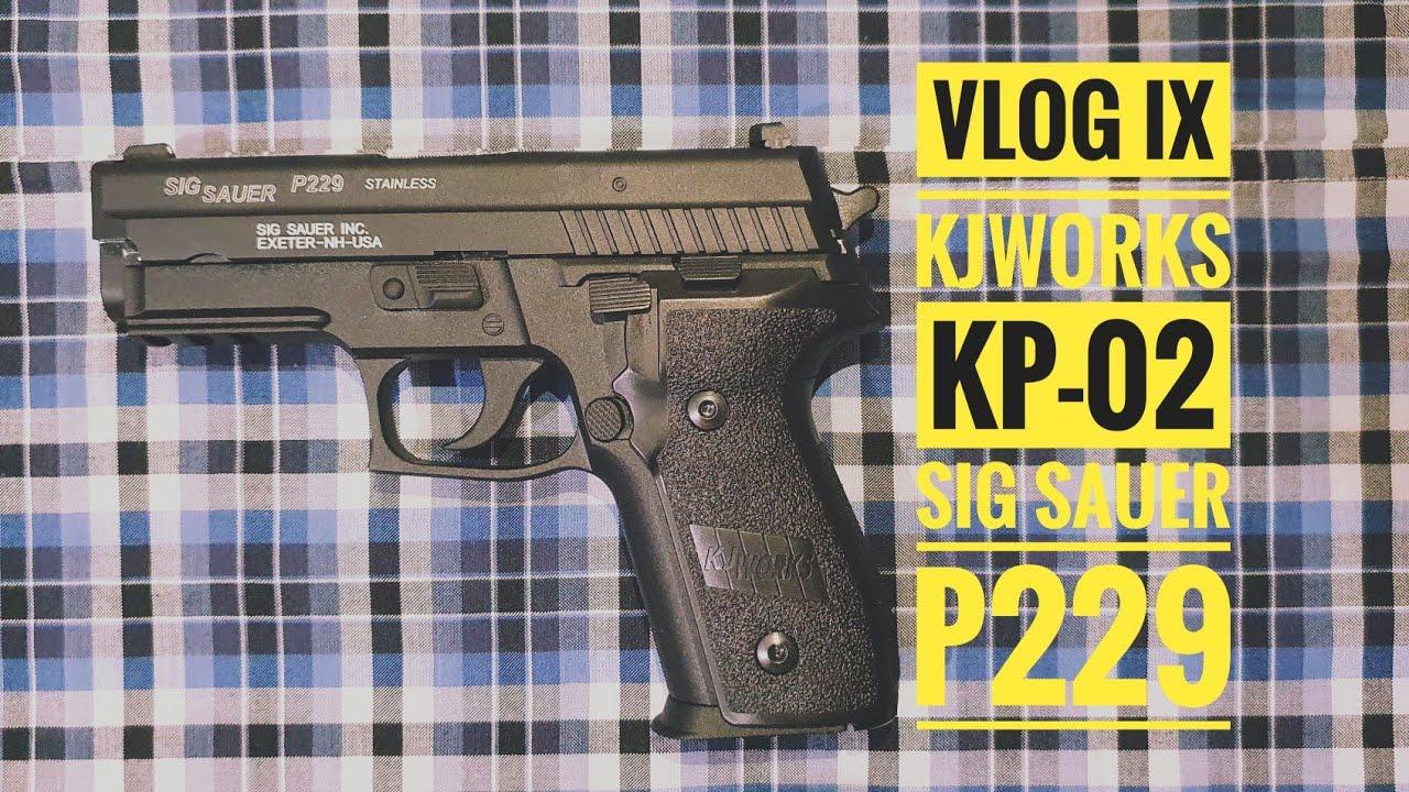 VLOG IX: APERÇU RAPIDE DE L'AIRSOFTGUN KJWORKS KP-02 SIG SAUER P229