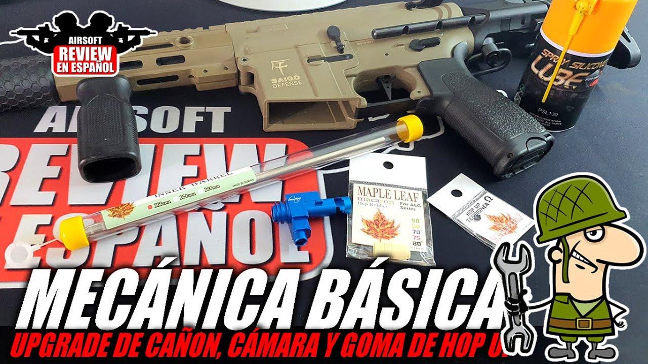 MÉCANICA BÁSICA chez AIRSOFT 🔧 – Changer le canon, la caméra et le caoutchouc pour HOP UP 👌 | Revue Airsoft en espagnol