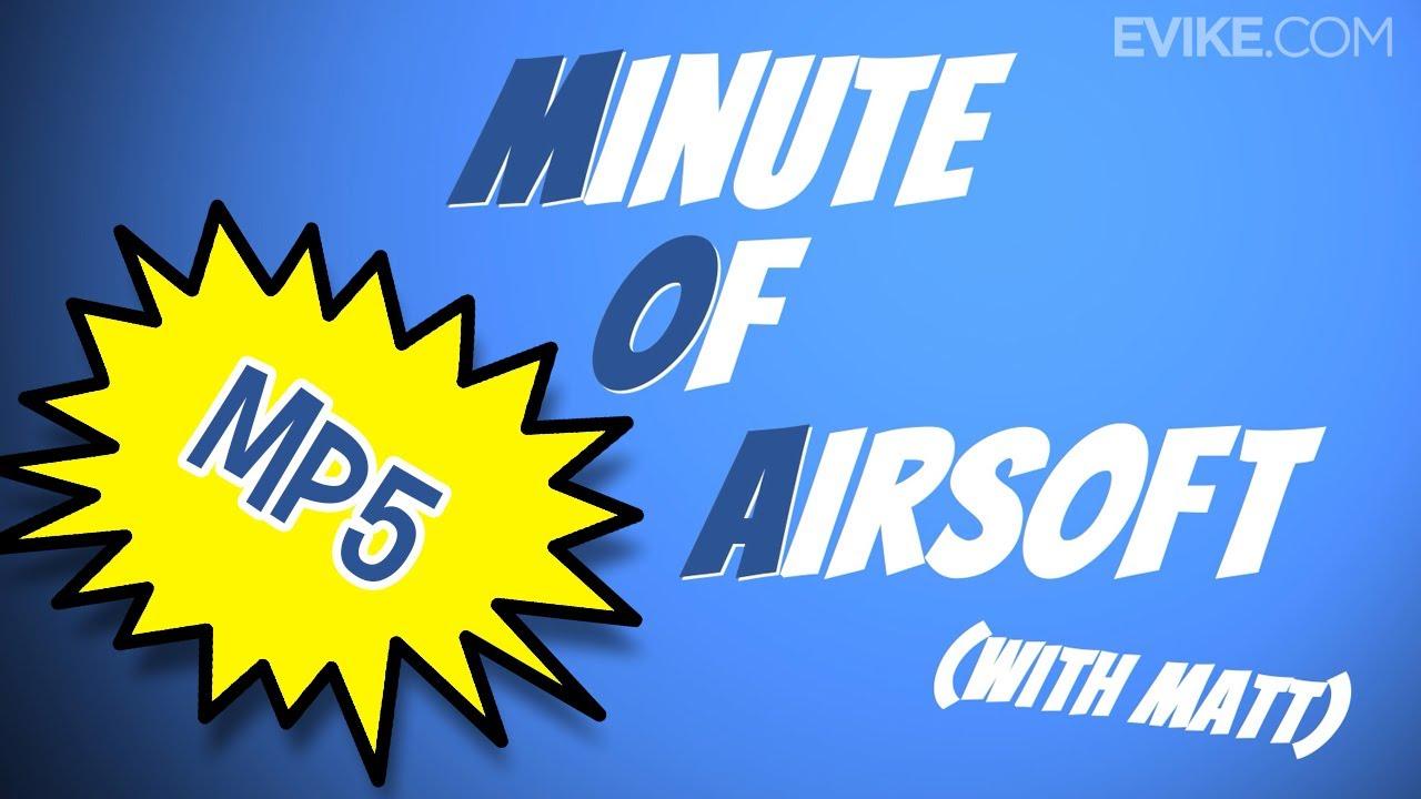 Le H&K MP5 fait-il son retour dans l'Airsoft? – Minute d'Airsoft