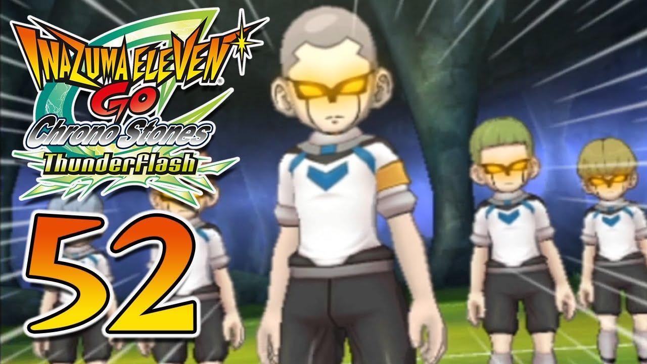 Partie 52 | Jouons à Inazuma Eleven GO Chrono Stones: Thunderflash