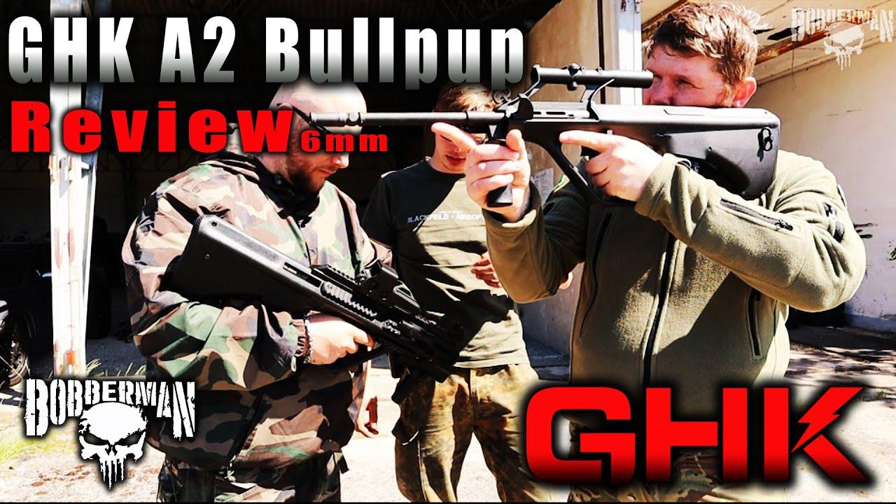 GHK A2 Bullpup Rifle GBB Airsoft – 6mm Review | BOBBERMAN
