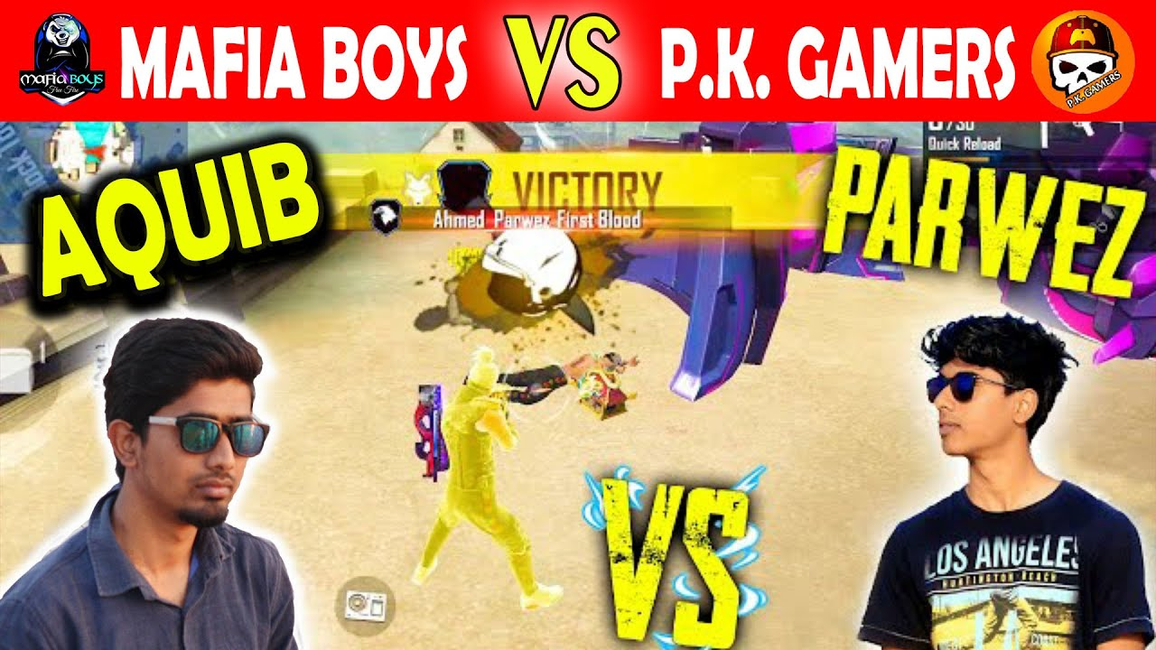 @MAFIA BOYS vs @ P.K. Match personnalisé GAMERS || exploit. Ahmed Parwez contre Ahmed Aquib + Kingkas || Feu libre