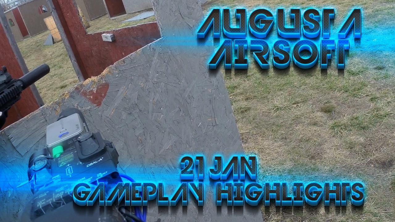 Augusta Airsoft Gameplay Video Montage – 21 janvier