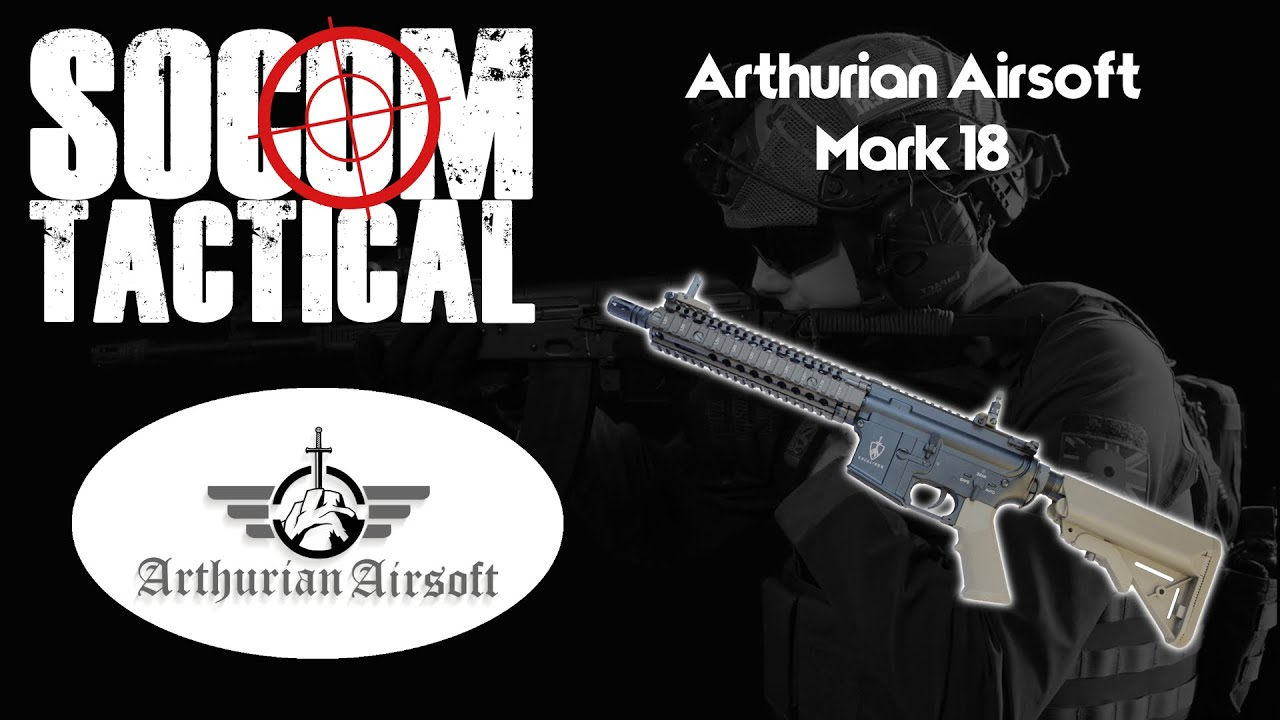 Arthurian Airsoft Mark 18 Commentaire