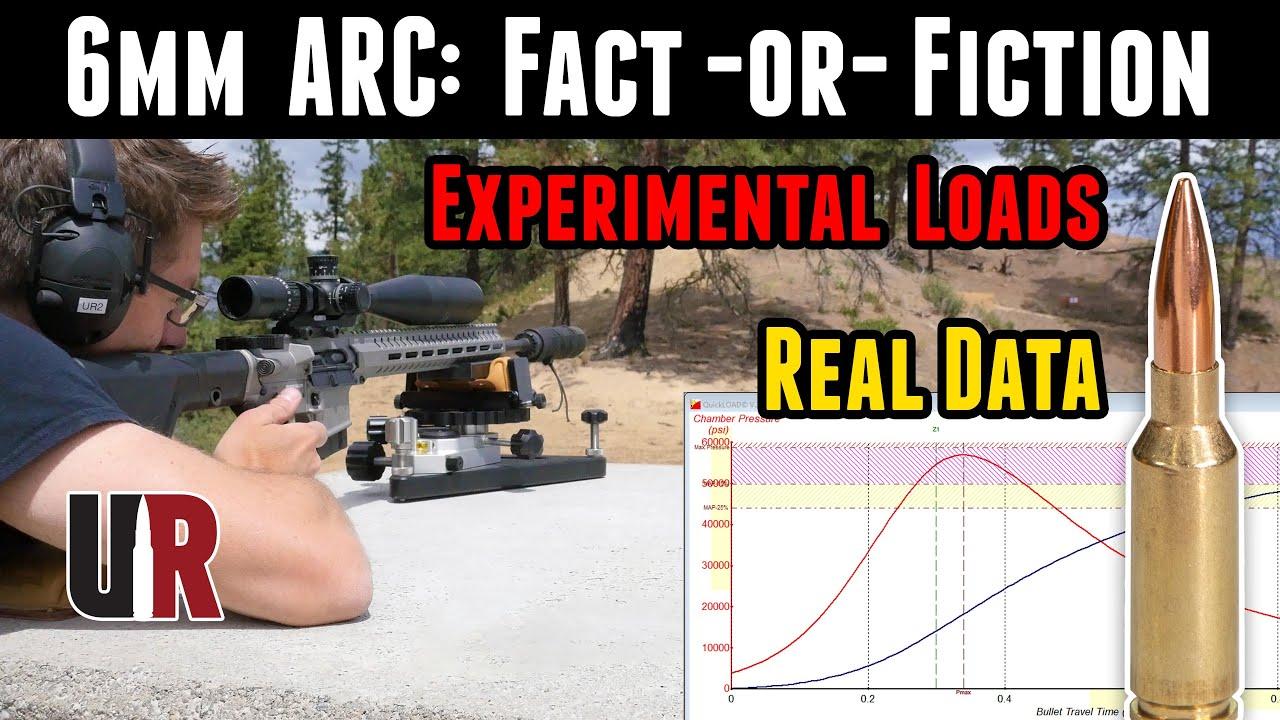 ARC 6 mm: réalité ou fiction? Résultats de performance réels, développement de charge expérimentale à partir de zéro