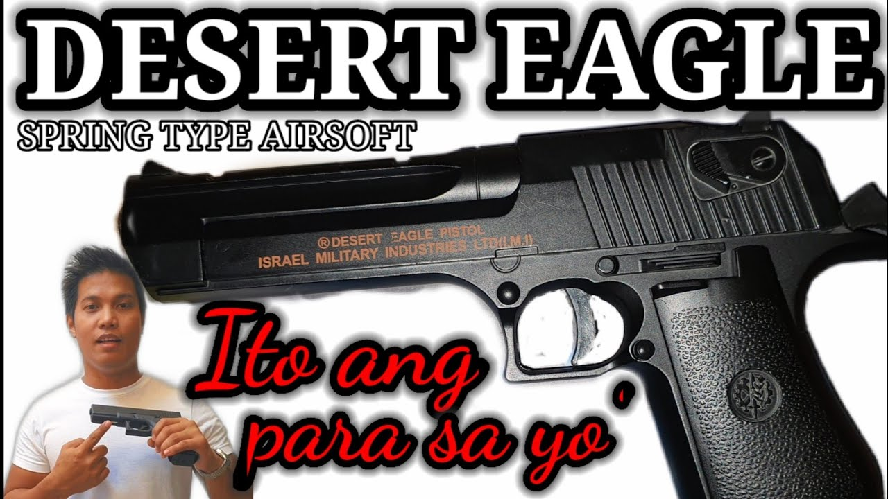 Desert Eagle Spring Type (revue Airsoft)