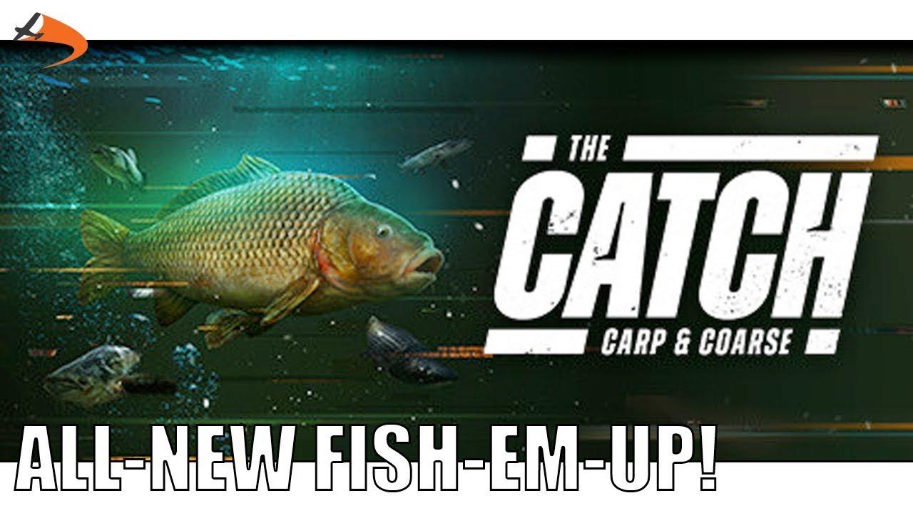 The Catch Carp & Coarse – Dovetail Games NOUVEAU jeu de pêche! | Drawyah