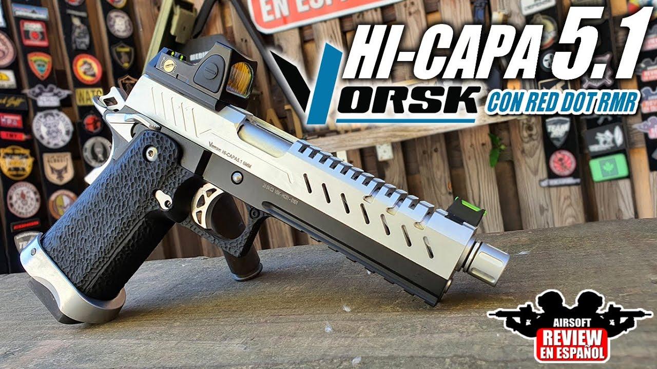 Un pistolet personnalisé en standard – Hi-CAPA VORSK 5.1 avec RED DOT RMR | Revue Airsoft en espagnol
