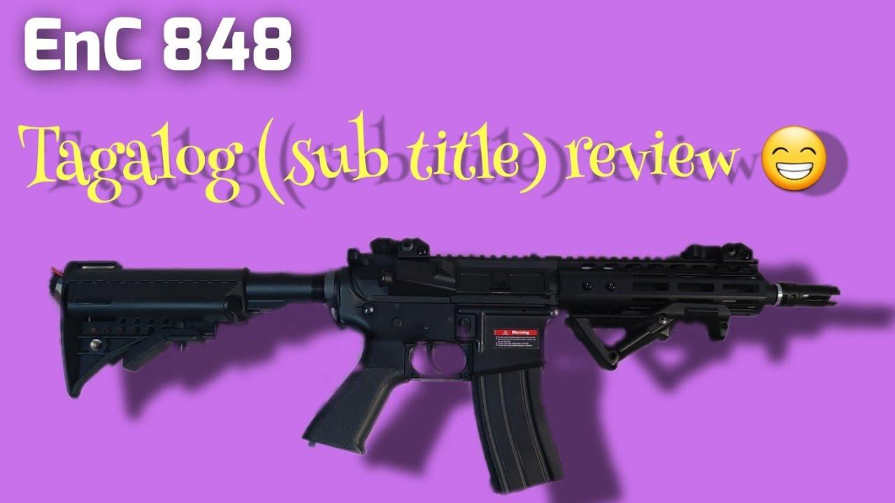 EnC 848]]Tagalog Sub Review (meilleur airsoft débutant)