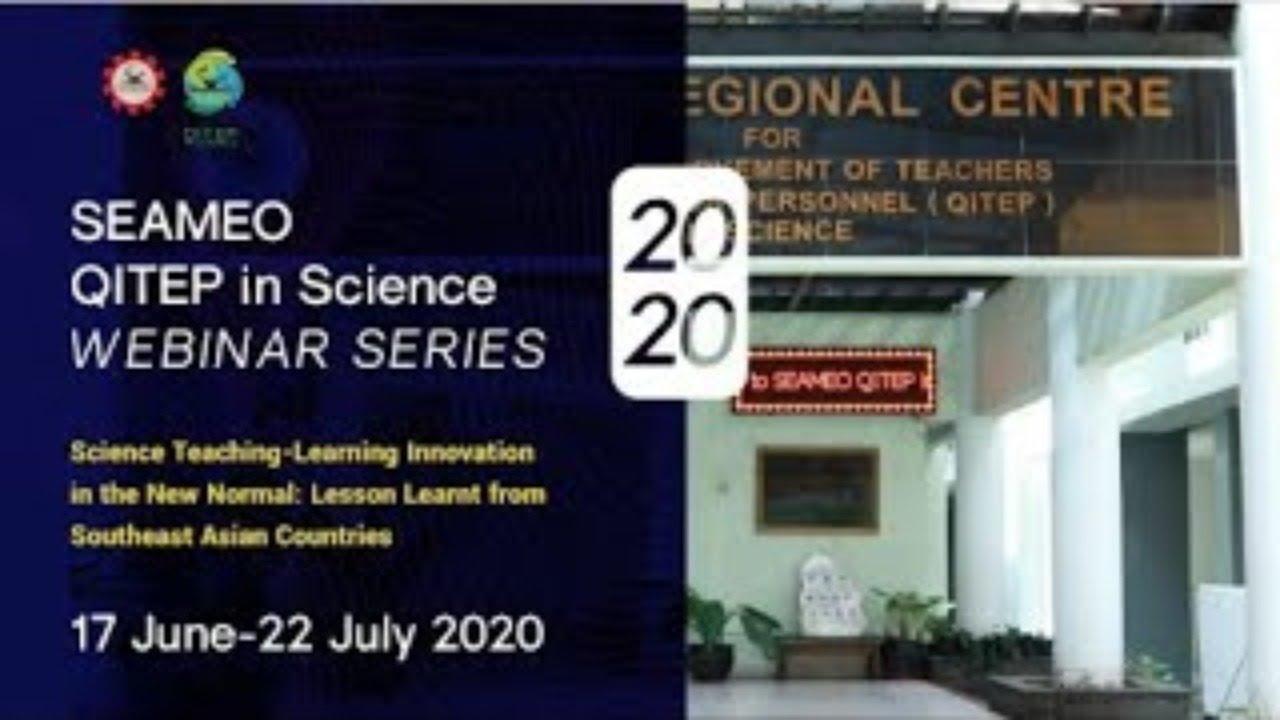 SÉRIE WEBINAIRE SEAQIS 5 – L'innovation dans l'enseignement et l'apprentissage des sciences dans la nouvelle norme: leçon tirée