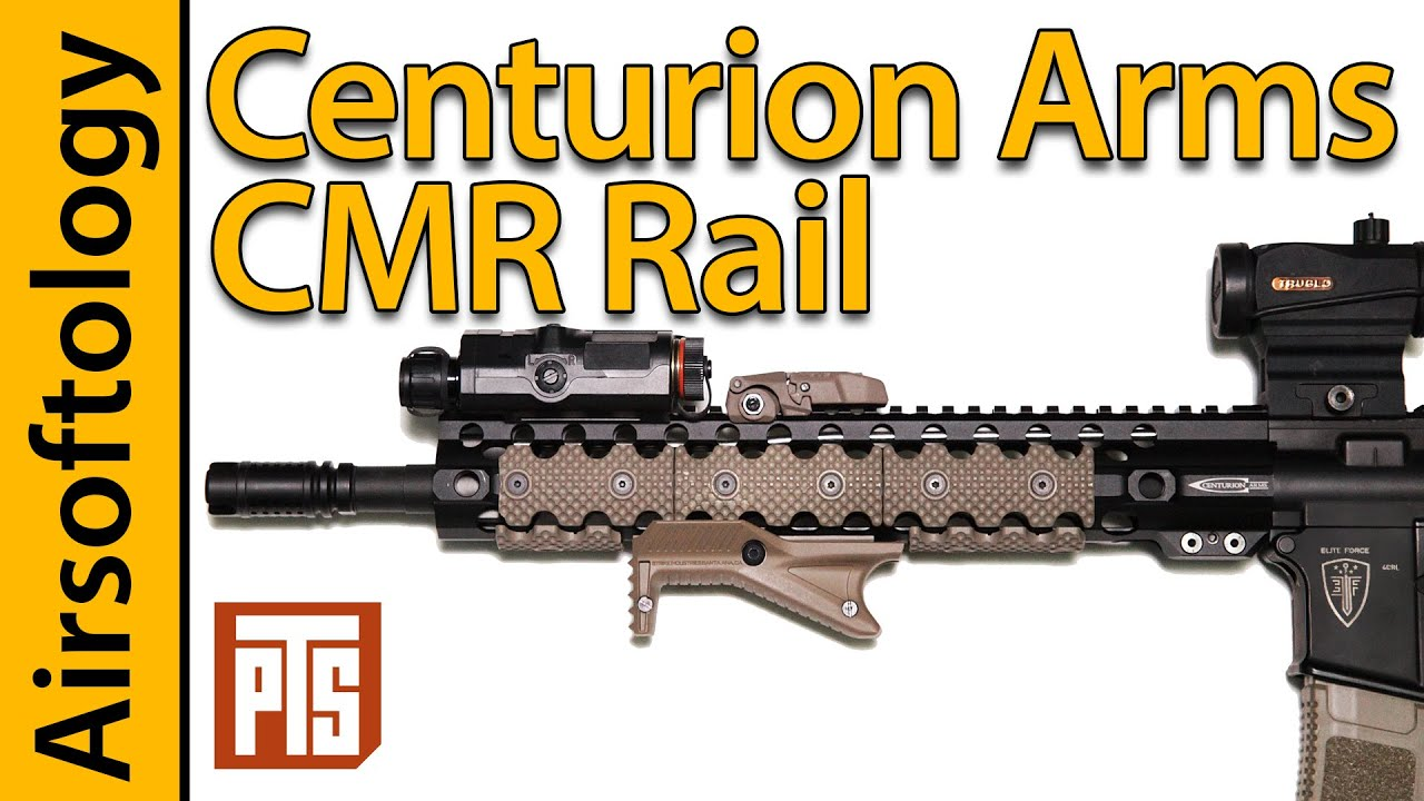 PTS Syndicate Centurion Arms CMR Rail Review | Airsoftologie