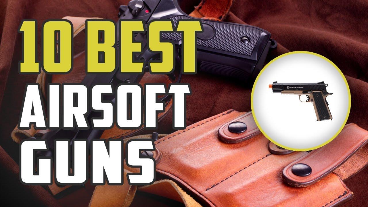 Meilleurs pistolets Airsoft – Top 10 des critiques des armes à feu Airsoft en 2020