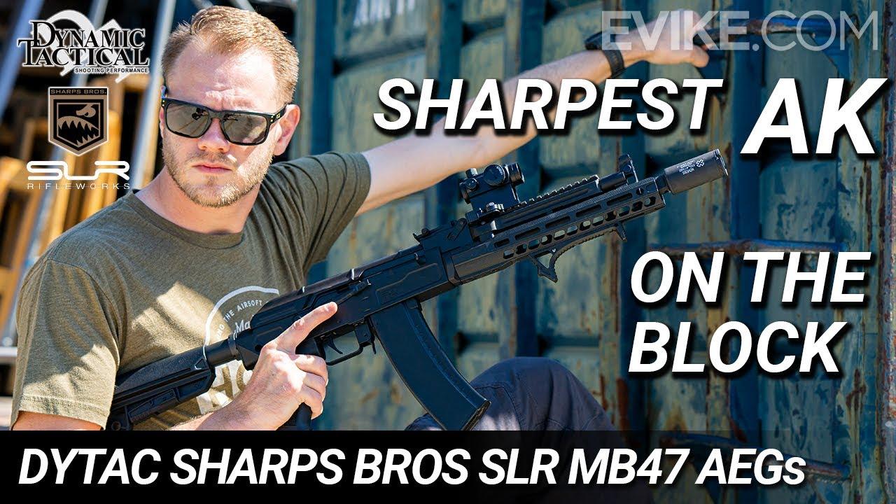 Les AK les plus pointus du bloc – Dytac Sharps Bros SLR Rifleworks MB47 AEGs – Airsoft Review