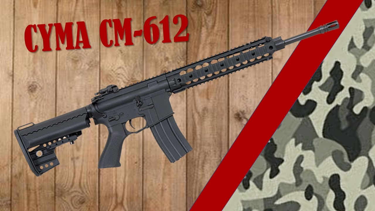 AIRSOFT REVIEW – CM-612 – CYMA