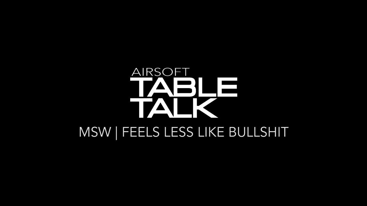 Discussion sur table Airsoft | Cast 5 Episode 5: On se sent moins comme des conneries
