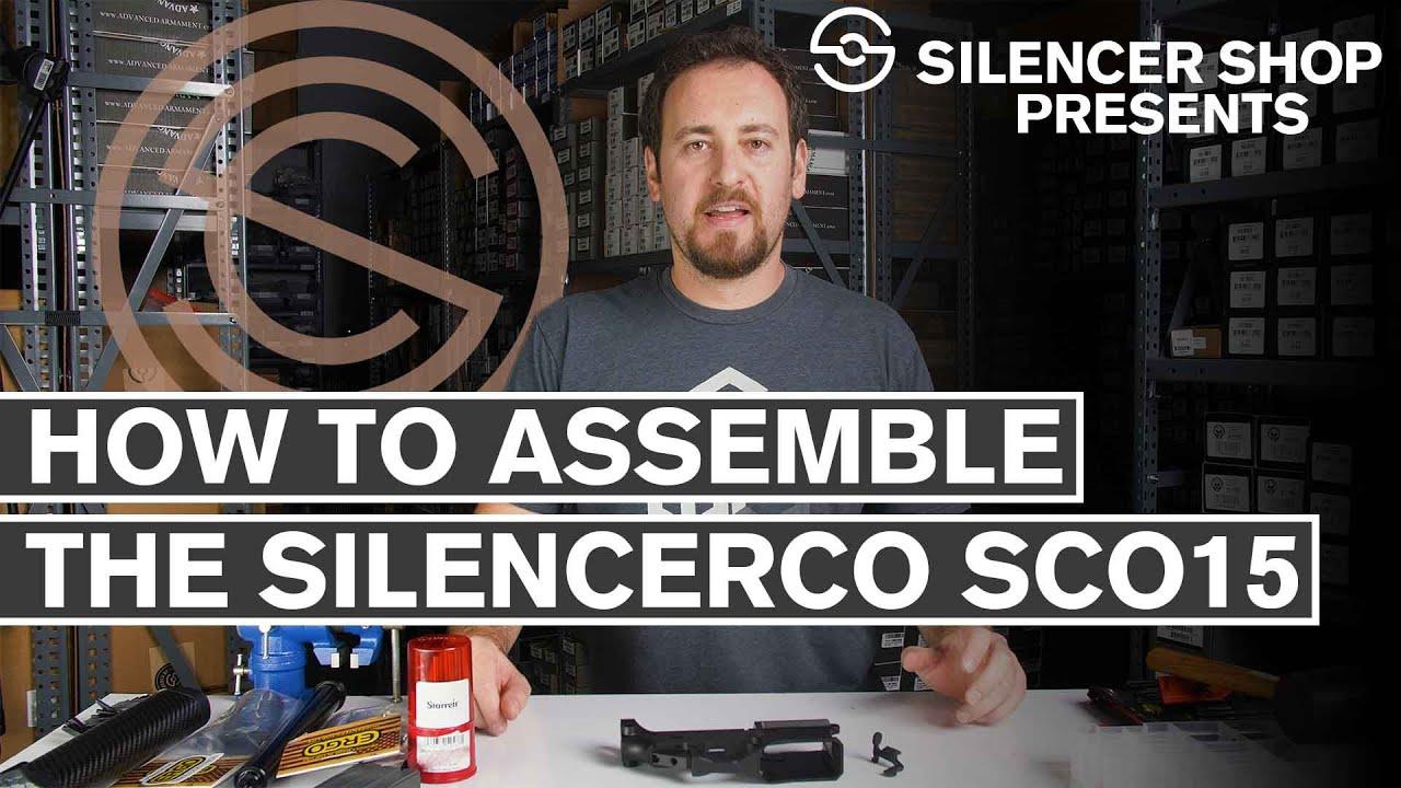 Comment assembler le SilencerCo SCO15