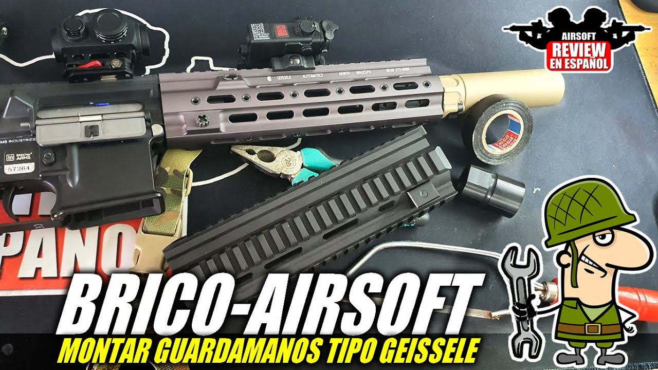 Brico Airsoft 🔧: Fit Geiselle Handguard d'Aliexpress | Revue Airsoft en espagnol