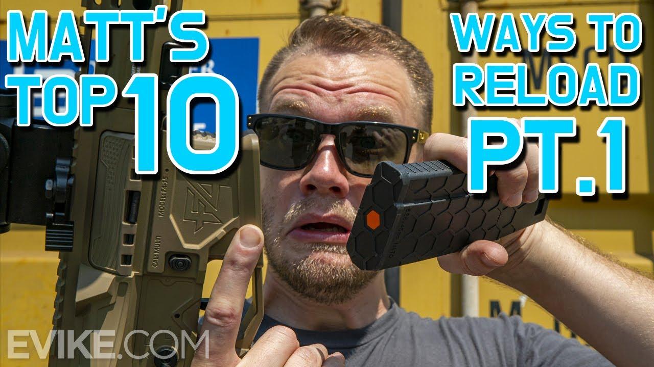 Les 10 meilleures façons de recharger de Matt – Partie 1