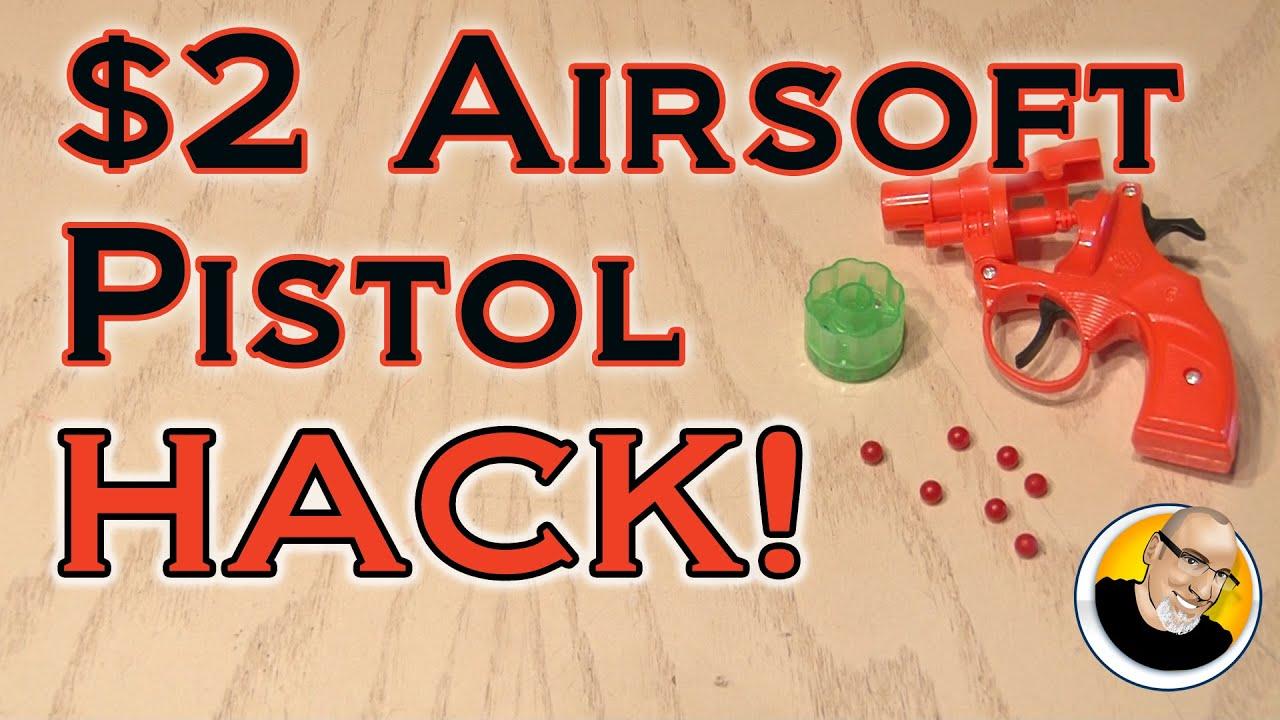 Pistolet Airsoft à 2 $ HACK!