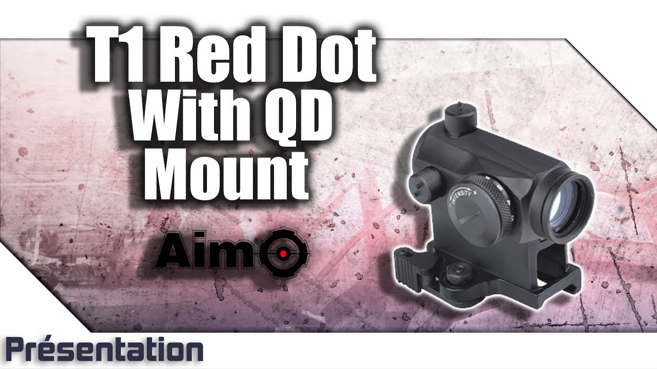 [T1 red dot with QD mount  – Aim-O] Présentation | Review | Airsoft FR – EN subs