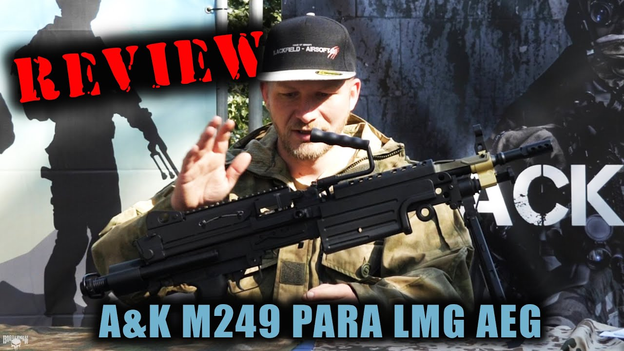 [REVIEW]  A&K M249 Para und MK2 – 0,5J FullAuto LMG – 6 mm Airsoft    BOBBERMAN