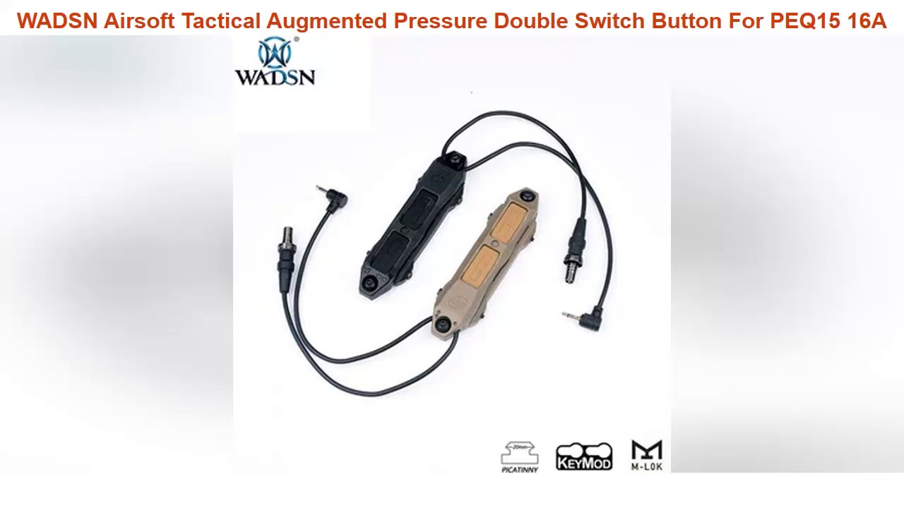 Examen WADSN Airsoft Tactical Augmented Pressure Augmented Pressure Double Switch Button For PEQ15 16A DBAL A2 M300 We