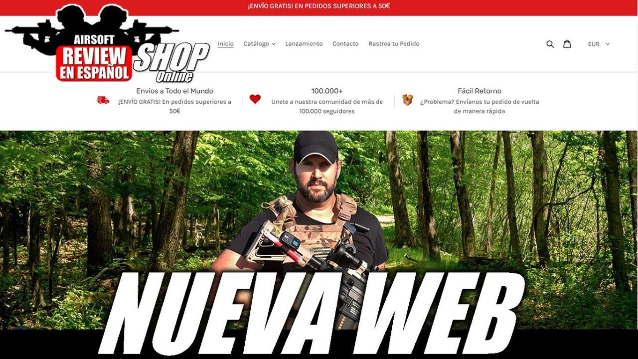 Ouverture dans 1 semaine – AIRSOFT REVIEW SHOP + SWEEPSTAKES |  Revue Airsoft en espagnol