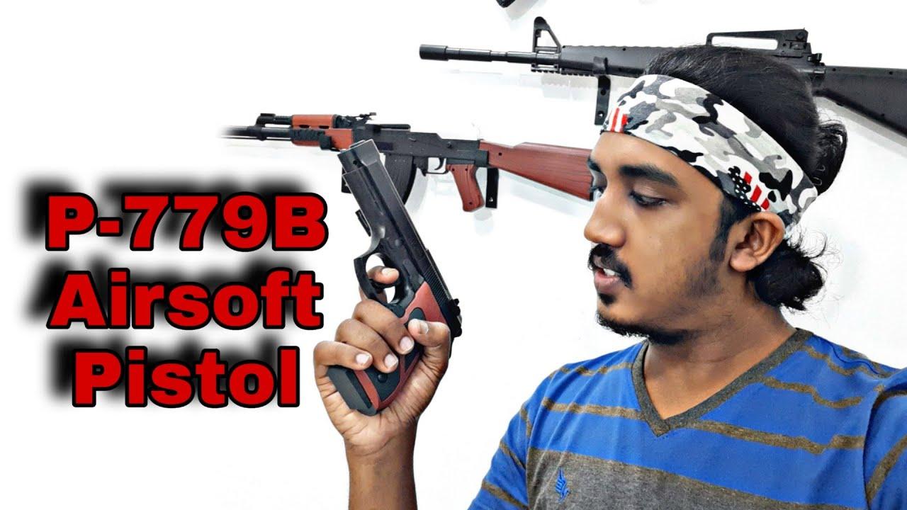 Pistolet Airsoft P 779B |  Toy Gun Unboxing |  Capitaine garde