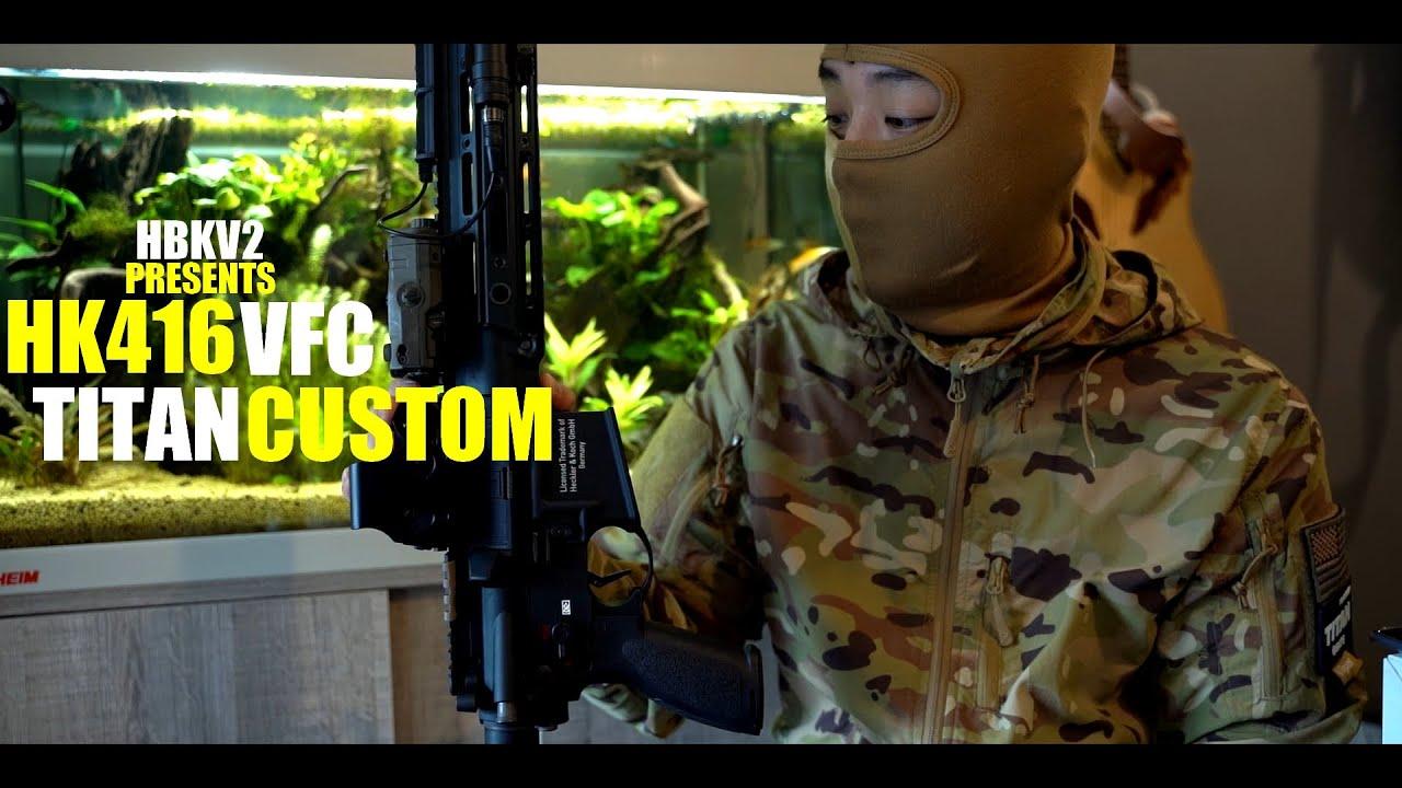 HBKV2 – REVUE DE MON HK416 A5 VFC TITAN CUSTOM / AIRSOFT FRANCE
