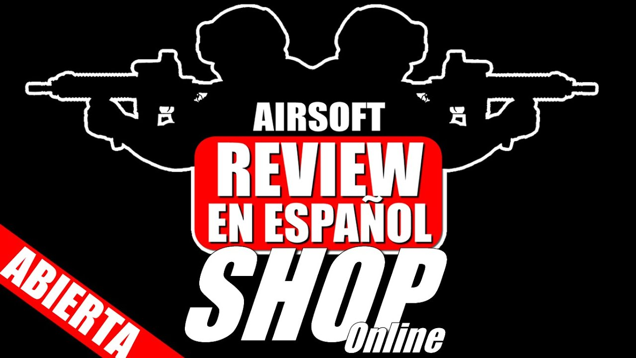 AIRSOFT REVIEW SHOP – Ouverture officielle