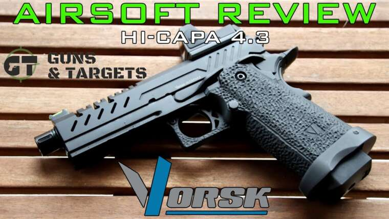 Airsoft Review # 21 VORSK HI CAPA 4.3 GBB (PISTOLETS ET CIBLES)