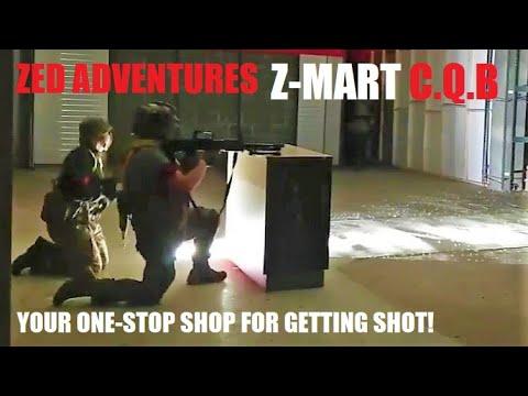 Votre guichet unique pour se faire tirer dessus – Z-Mart CQB (Zed Adventures)