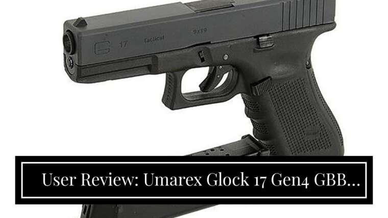 Avis d'utilisateurs: Umarex Glock 17 Gen4 GBB Airsoft, Noir