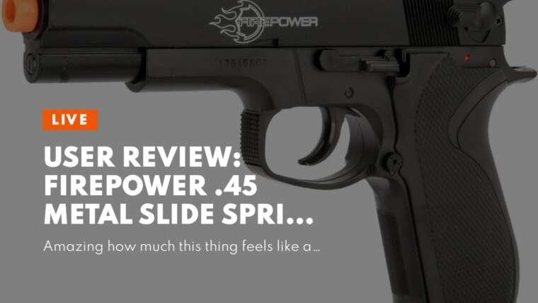 Avis d'utilisateur: Pistolet Airsoft à ressort à glissière métallique .45 Firepower avec Hop-Up, 325 FPS