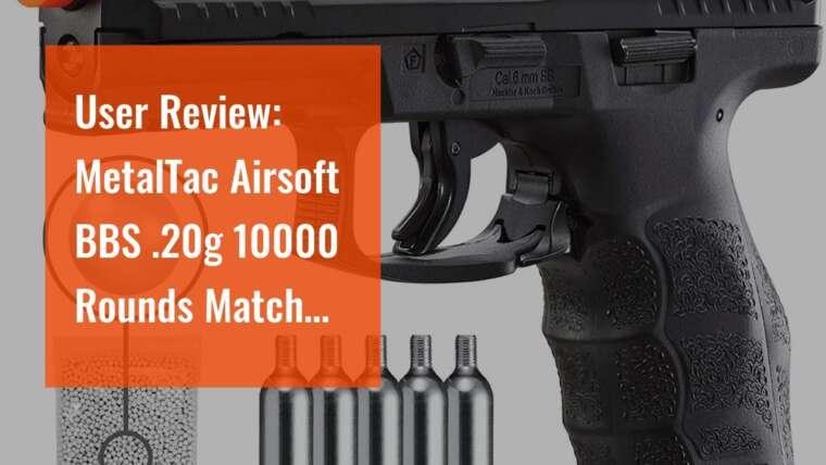 Avis d'utilisateurs: MetalTac Airsoft BBS .20g 10000 Rounds Match Grade BB Pellet, Plastic 0.20 Gram 6m …