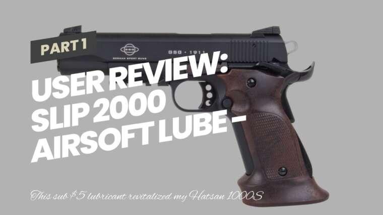 Avis d'utilisateur: SLIP 2000 Airsoft Lube – Lubrifiant synthétique tout-en-un pour pistolets Airsoft (1 fl oz)