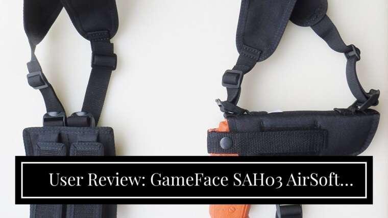 Examen des utilisateurs: Holster d'épaule GameFace SAH03 AirSoft avec pochette pour chargeur et sangles de ceinture