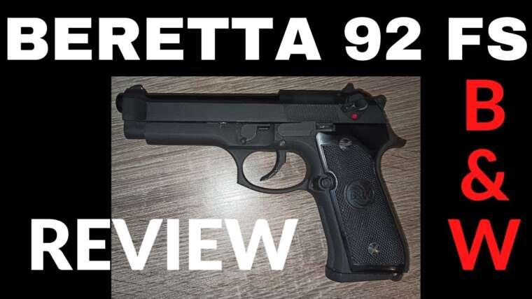 Review AIRSOFT : Beretta 92 FS de chez B&W ! (et quelle merguez…)