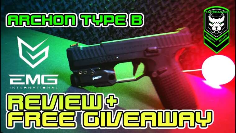 Revue Airsoft + GIVEAWAY !!!!!  – EMG ARCHON TYPE B!