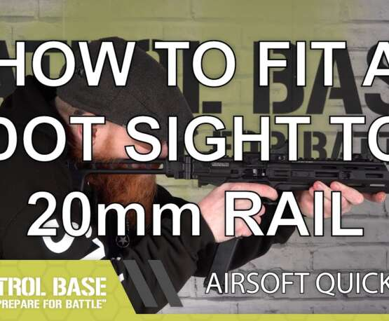 Conseils rapides Airsoft: montage d'un viseur point rouge sur un rail de 20 mm