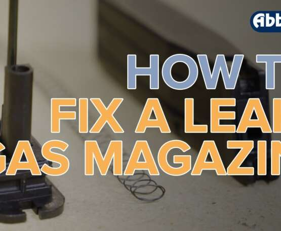 Comment réparer un magazine de gaz Airsoft qui fuit