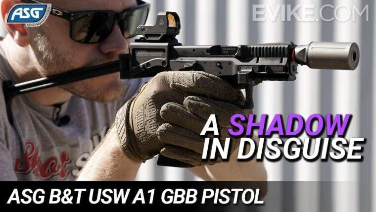 Une ombre déguisée – Pistolet ASG B&T USW A1 GBB – Critique