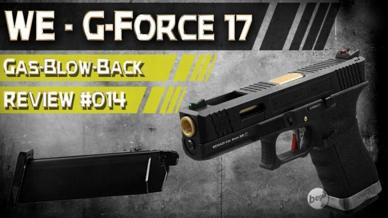 WE – G-Force 17 (GBB) ☆ Révision # 014
