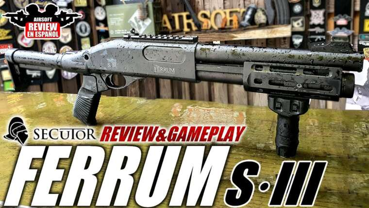 ESCOPETA SECUTOR FERRUM S · III (Critique & Gameplay) |  Revue Airsoft en Español