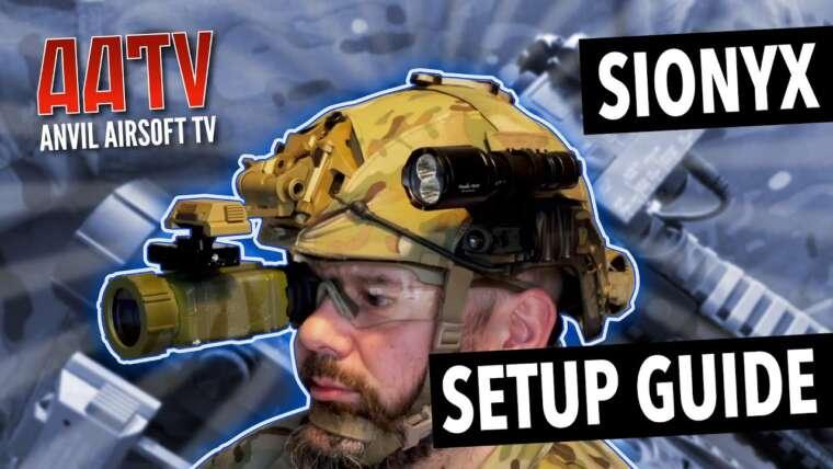 Guide de configuration SiOnyx Airsoft |  Meilleur support de casque SiOnyx |  AATV EP135