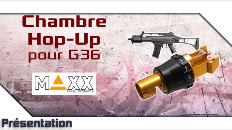 [Bloc hop-up pour G36 GCY – Maxx Model] Présentation | Review | Airsoft FR – EN subs