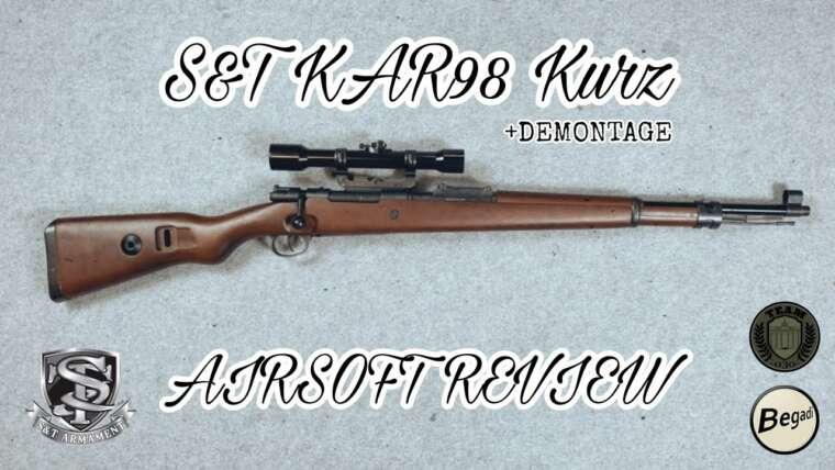 [REVIEW] S&T ST-98 pression de ressort Kar98 court, Gewehr 98 Airsoft Review avec démontage allemand / allemand
