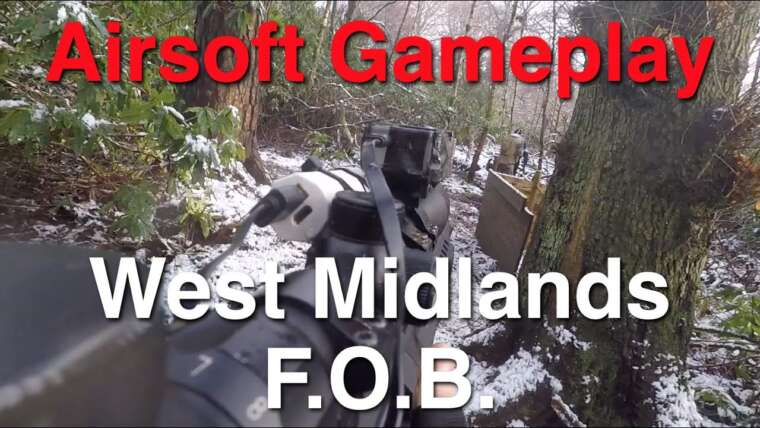 West Midlands Airsoft – Le FOB