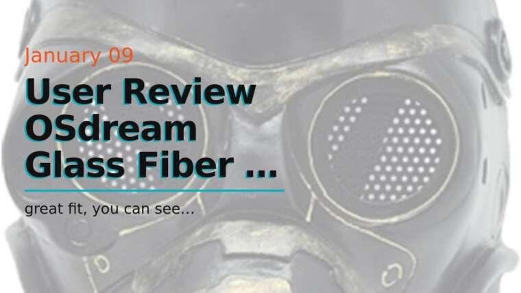 Revue de l'utilisateur OSdream Masque de protection en fibre de verre + résine pour écran de paintball Airsoft / CS Pr …