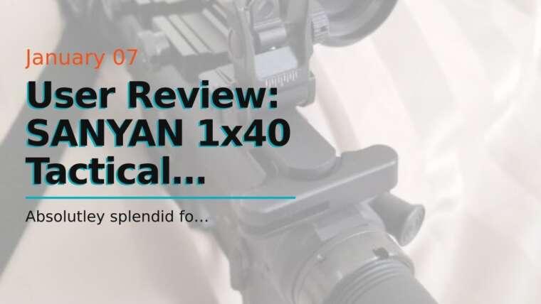 Avis d'utilisateur: SANYAN 1×40 Tactical Holographic Reflex Rouge Vert Illuminate Dot Sight Scope Hunti …